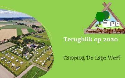 Camping De Lage Werf blikt terug op 2020.